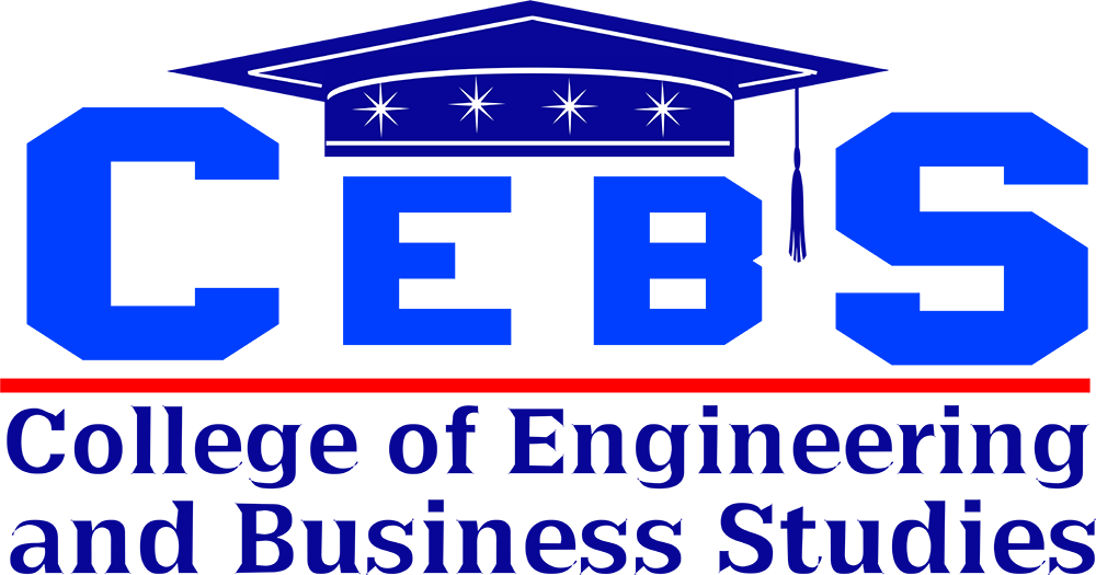 COLLEGE OF ENGINEERING AND BUSINESS STUDIES (CEBS)