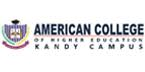 AMERICAN COLLEGE OF HIGHER EDUCATION - KANDY CAMPUS