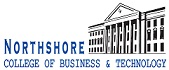 NORTHSHORE COLLEGE OF BUSINESS TECHNOLOGY