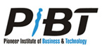 PIONEER INSTITUTE OF BUSINESS AND TECHNOLOGY (PIBT)